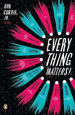Everything Matters! By Currie, Ron, Jr.