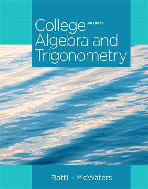 College Algebra and Trigonometry By Ratti, Jogindar/ McWaters, Marcus