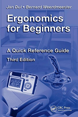 Ergonomics for Beginners By Dul, Jan/ Weerdmeester, Bernard